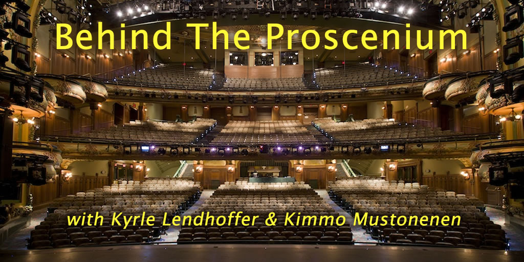 Behind The Proscenium